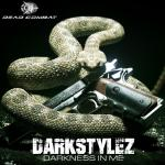 Cover: Darkstylez - Darkness In Me