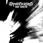 Cover: Mystification - Our World