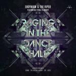 Cover: FERAL is KINKY - Raging In The Dancehall (The Outside Agency Remix)