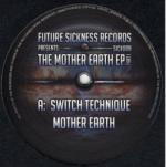 Cover: Switch Technique - Mother Earth