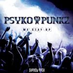 Cover: Psyko Punkz - We Stay Up