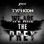 Cover: Typhoon - We Are The Prey