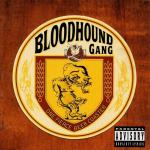 Cover: Bloodhound Gang - Fire Water Burn