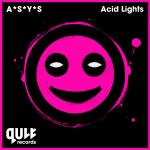 Cover: A*S*Y*S - Acid Lights
