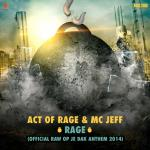 Cover: Act Of Rage ft. MC Jeff - Rage (Official Raw Op Je Dak 2014 Anthem)