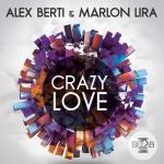 Cover: Alex Berti & Marlon Lira - Crazy Love