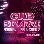 Cover: Crew 7 - Club Bizarre (Crew 7 Mix)