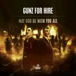 Cover: Gunz For Hire - May God Be With You All
