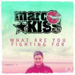 Cover: Kiss - What Are You Fighting For?