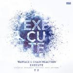 Cover: Chain Reaction - Execute (Official Megabase Anthem 2014)