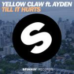 Cover: Yellow Claw - Till It Hurts
