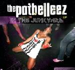 Cover: The Potbelleez - In The Junkyard