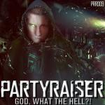 Cover: Partyraiser & Darkcontroller - God, What The Hell?!