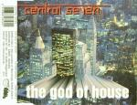 Cover: Central Seven - The God Of House