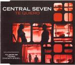 Cover: Central Seven - Te Quiero