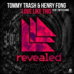 Cover: Tommy Trash - Love Like This