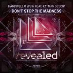 Cover: Hardwell - Don't Stop The Madness