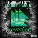 Cover: Blasterjaxx & DBSTF - Beautiful World