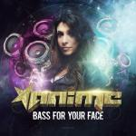 Cover: Anime - Bass For Your Face