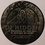 Cover: DJ Hidden - Prisoner Of One Self
