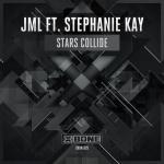 Cover: JML ft. Stephanie Kay - Stars Collide