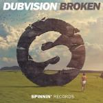 Cover: DubVision - Broken