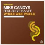 Cover: Mike Candys - Whole Wide World