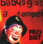 Cover: Prodigy - Baby's Got A Temper