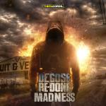 Cover: Degos & Re-Done - Madness