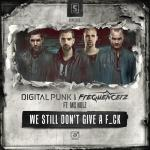 Cover: Frequencerz - We Still Don't Give A Fuck