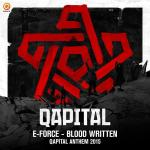 Cover: E-Force - Blood Written (Official Qapital 2015 Anthem)