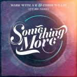 Cover: Mark With a K & Chris Willis ft. MC Alee - Something More