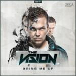 Cover: The Vision - Bring Me Up