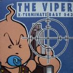 Cover: The Viper - X-Terminate (T-1000 Mix)