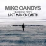 Cover: Mike Candys - Last Man On Earth
