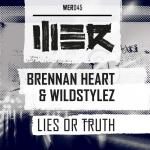 Cover: Brennan Heart - Lies Or Truth