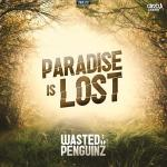Cover: Wasted Penguinz - Paradise Is Lost