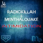 Cover: Radio Killah & Menthalquake - Intimidation