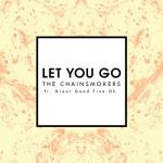 Cover: The Chainsmokers - Let You Go