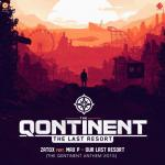 Cover: Zatox - Our Last Resort (The Qontinent 2015 Anthem)