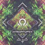 Cover: Omegatypez - One Night