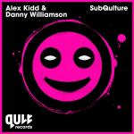 Cover: Alex Kidd & Danny Williamson - SubQulture