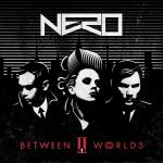 Cover: Nero - Between II Worlds