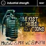 Cover: Unexist - Music Is My Weapon (Unexist Mix)