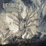 Cover: We Came As Romans - Tracing Back Roots