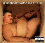 Cover: Bloodhound Gang - Foxtrot Uniform Charlie Kilo
