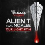 Cover: Alien T feat. MC Alee - Our Light #TiH (Official This Is Hardcore @ Moscow Anthem 2015)
