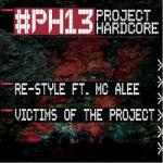 Cover: Re-Style - Victims Of The Project (#PH13 Anthem)