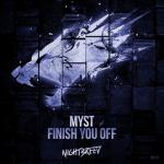 Cover: MYST - Finish You Off