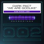 Cover: Dark Pact - We Are Gods
